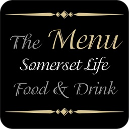 Somerset Life Food and Drink - The Menu