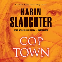 Cop Town (by Karin Slaughter)