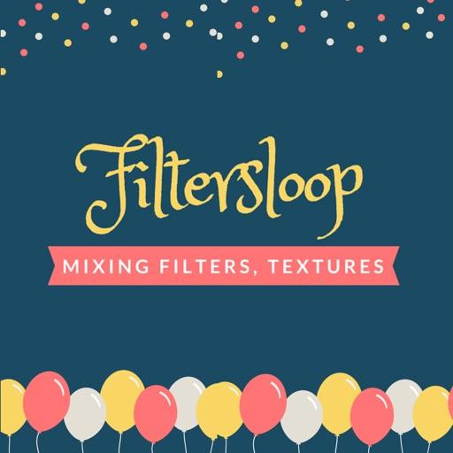 Filtersloop - Mixing Filters, Textures