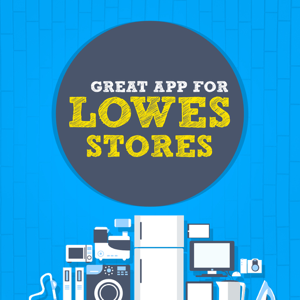 The Great App for Lowes Stores app