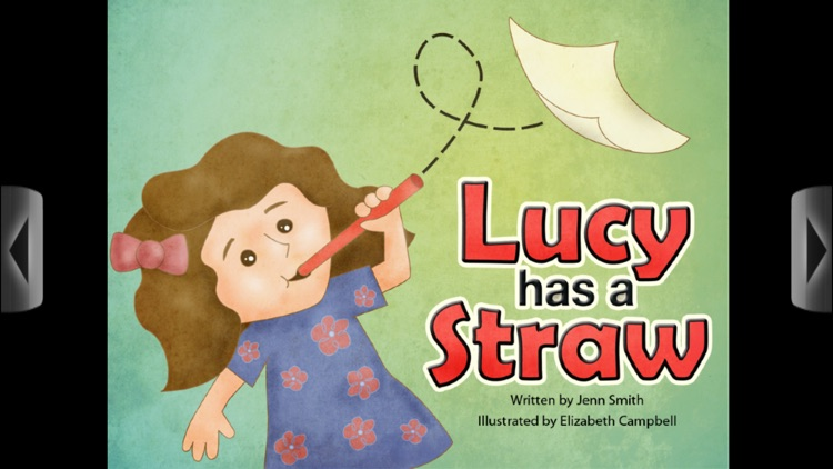Lucy has a Straw