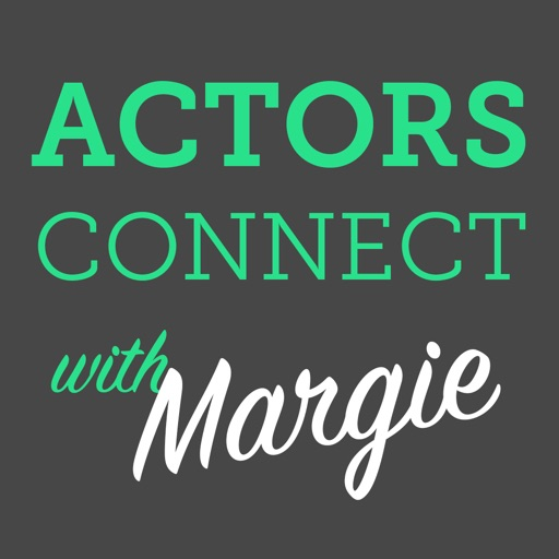 Actors Connect...with Margie