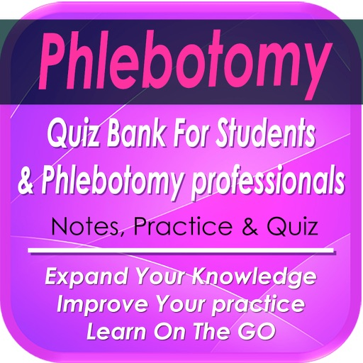 Phlebotomy 5000 Notes Quiz For Exam Preparation