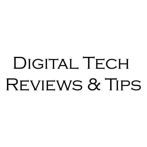 Digital Tech Reviews and Tips
