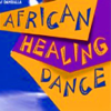 African Healing Dance appVideo with Wyoma