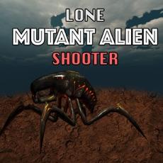 Activities of Lone Mutant Alien Shooter