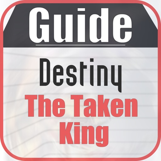 Guide for Destiny The Taken King : Character,Mission & Weapons