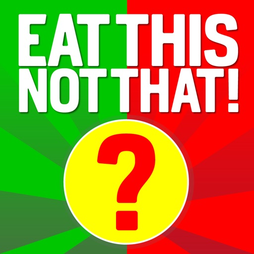 Eat This, Not That! The Game iOS App