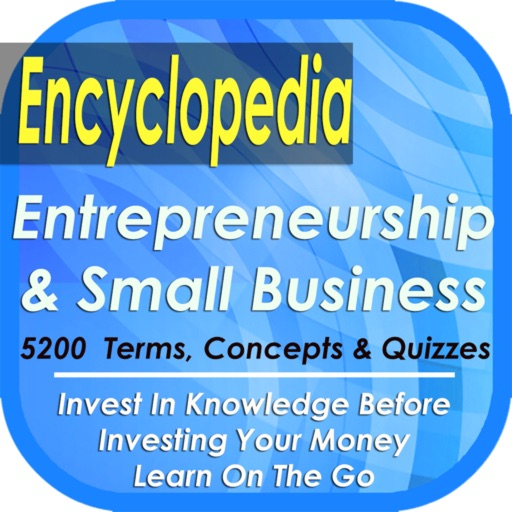 Entrepreneurship & small Business Encyclopedia: 5200 Terms, Concepts, Notes, Tips & Quizzes (Principle, Practices & Tricks)
