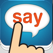 Tap & Say - Speak Phrase Book for travelling the world