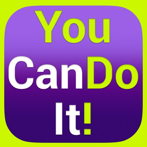 You Can Do It! - Motivational Inspirational Posts