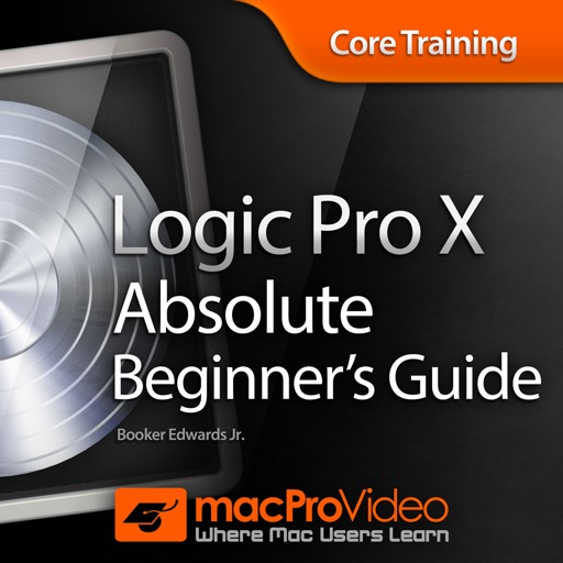 Absolute Beginner's Guide For Logic Pro X