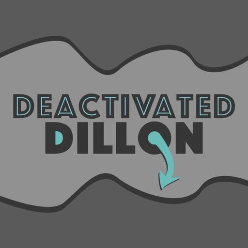 Deactivated Dillon