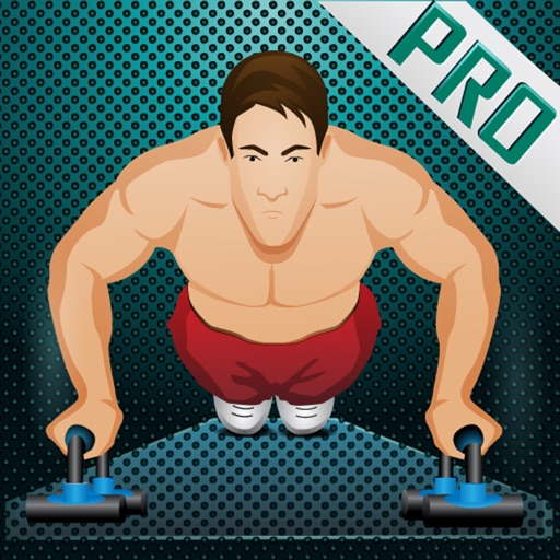 Push up Pro - Fitness Workouts for Upper Strength