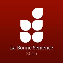La Bonne Semence 2016