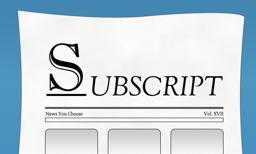 Subscript - News you choose