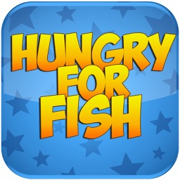 Hungry For Fish