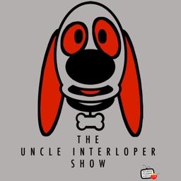 Uncle Interloper Show - Your favorite talking dog!