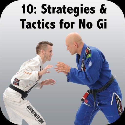 Strategies & Tactics for NoGi BJJ, Bigstrong 10