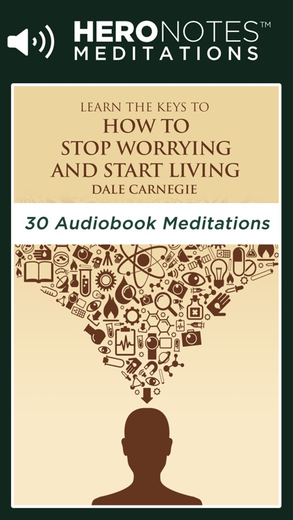 How To Stop Worrying And Start Living Meditations