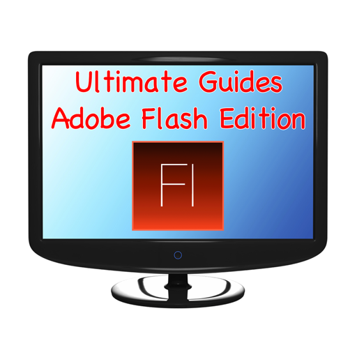 Ultimate Guides - Adobe Flash Edition