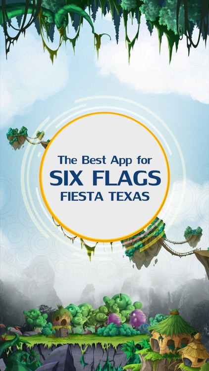 The Best App for Six Flags Fiesta Texas