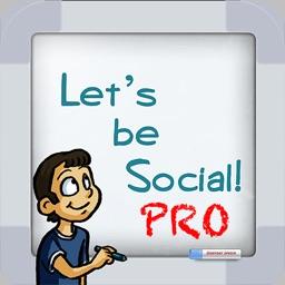 Let's be Social PRO: Social Skills Development
