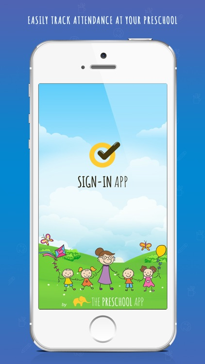 Sign-in Sign-Out: Free Preschool Check in App.