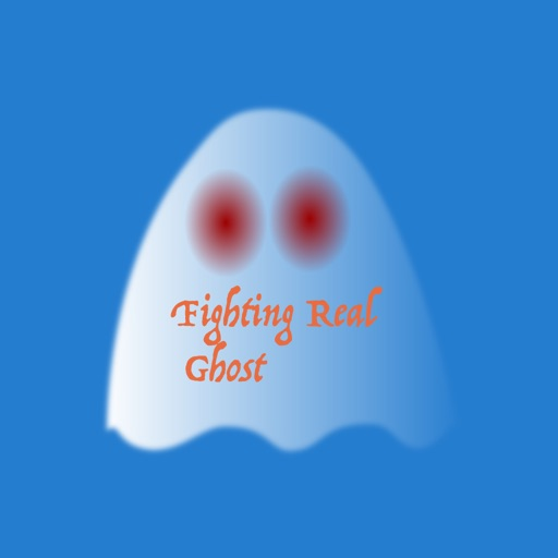 Fighting with Real Ghost