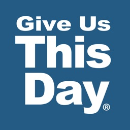 Give Us This Day: Prayer for today's Catholic