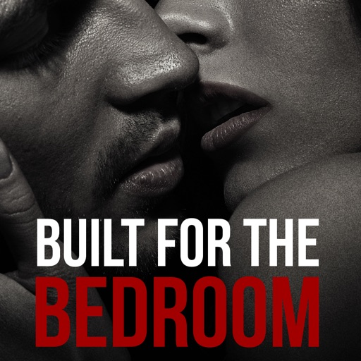Built For The Bedroom - Sexual Fitness for Men