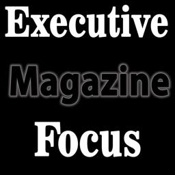 Executive Focus Business Magazine