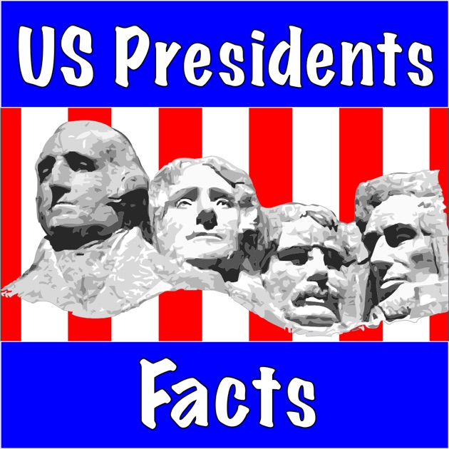 Us presidents facts on the app store for Fun facts about the presidents