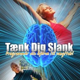 Tænk dig slank - Programmér din hjerne til vægttab