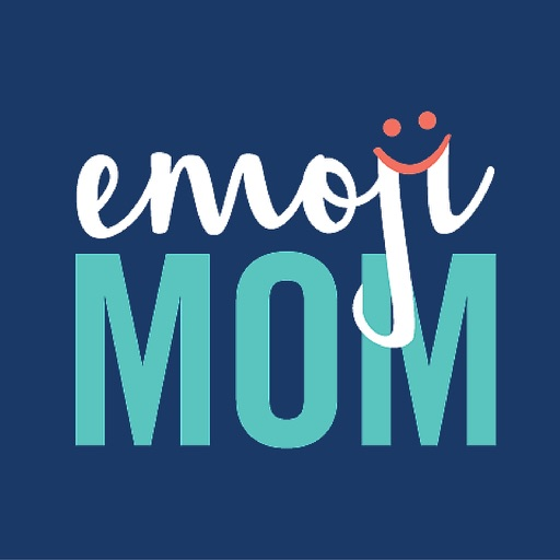 EmojiMom - An Emoji App for the Modern Mom