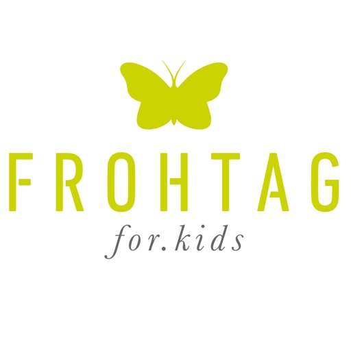 Frohtag for Kids