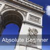 Learn French - Absolute Beginner (Lessons 1 to 25) - Innovative Language Learning USA LLC