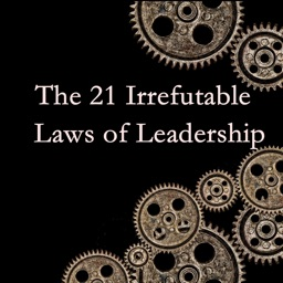 Quick Wisdom from Irrefutable Laws of Leadership