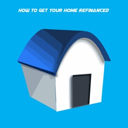 How to get your home refinanced+