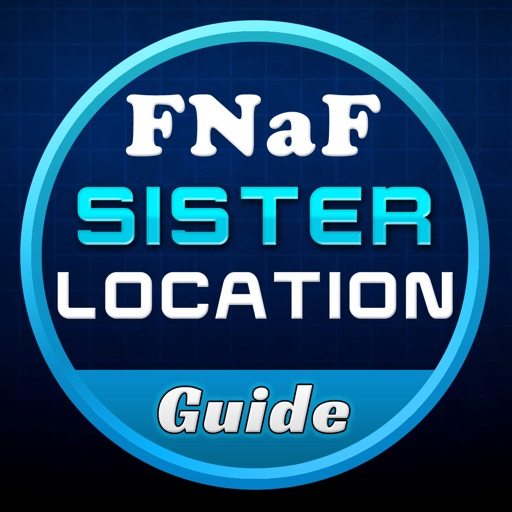 Guide+Cheats For FNAF Sister Locations