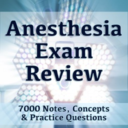Anesthesia Exam Review 7000 Flashcards Study Notes