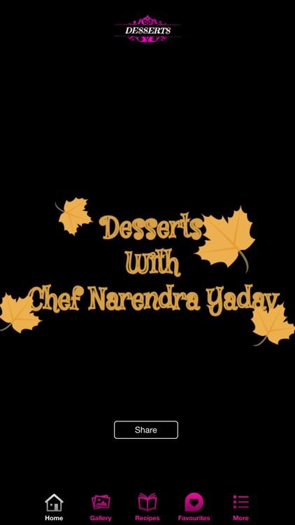 Taste Of Desserts With Chef Narendra Yadav