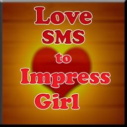 Love SMS to Impress Girl