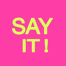 SAY IT! - stickers