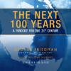Blackstone Audio, Inc - The Next 100 Years (by George Friedman)  artwork