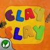 ClaySlay