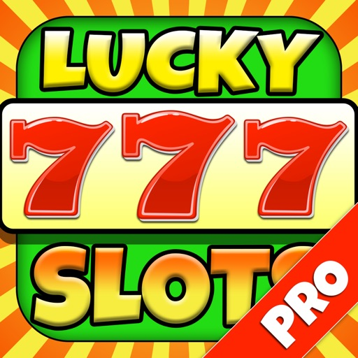 Lucky 777 Casino Slots - Play Spin & Win Fun Daily Bonus Games - Pro Edition