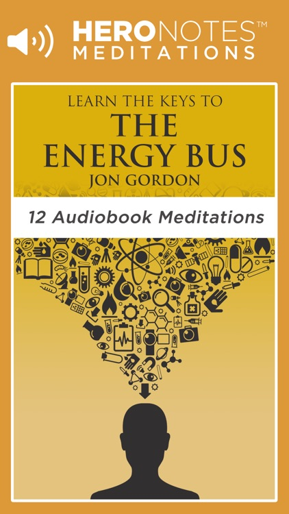 The Energy Bus by Jon Gordon Meditations Audiobook screenshot-0