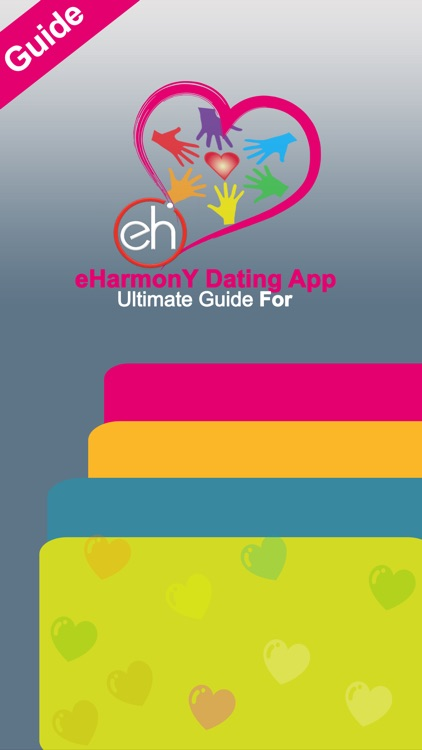 Ultimate Guide For eHarmony™ Dating App