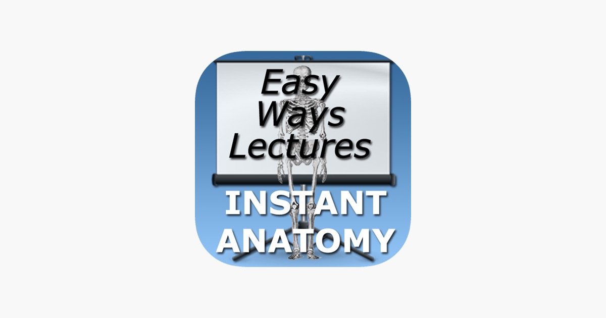 Easy Ways to Remember Tricky Areas of Anatomy on the App Store